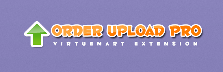 Order Upload Pro for Virtuemart