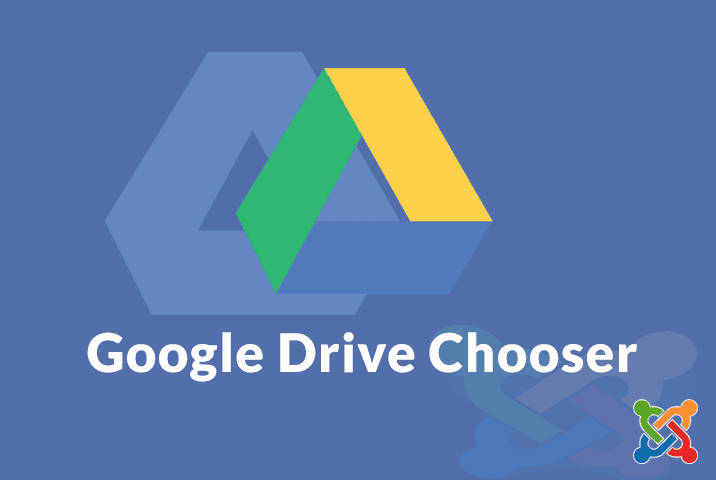 google drive chooser for joomla